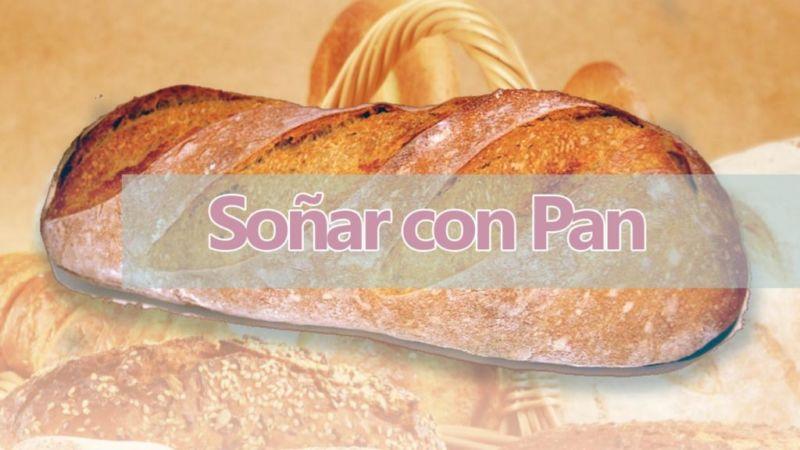 Sueños con pan