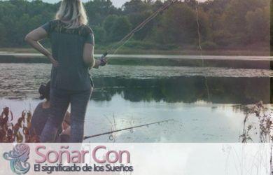 Significado de soñar con la pesca con caña