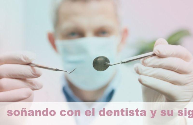 Soñando con el dentista y su Significado
