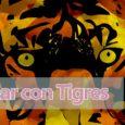soñando con tigres