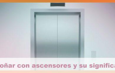 soñar con ascensores y su significado