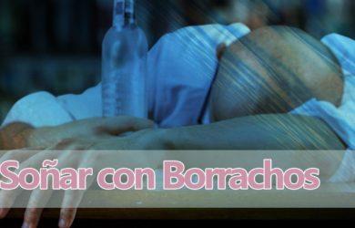 Soñar con Borrachos