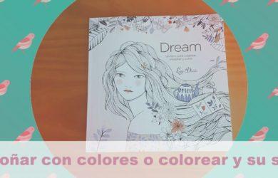 soñar con colores o colorear y su significado