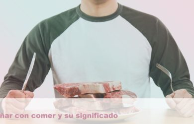 soñar con comer y su significado