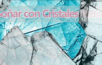 soñar con vidrios y cristales