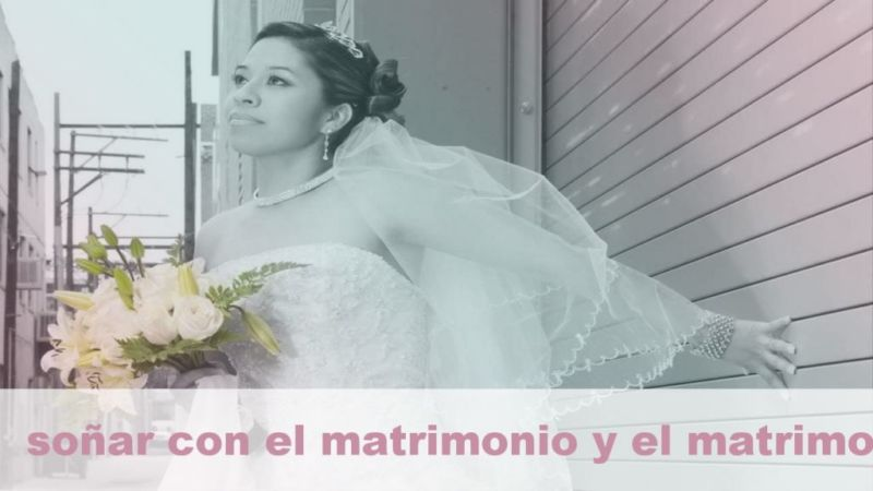 Soñar con el matrimonio y el matrimonio y su Significado