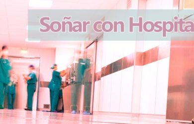 soñar con hospital