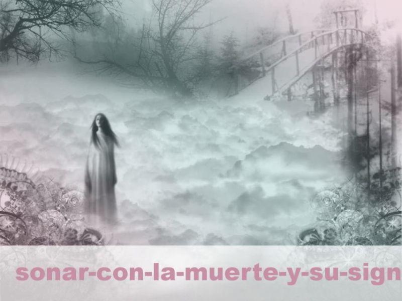 Soñar con la muerte y su Significado