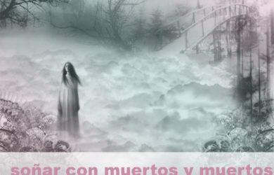 soñar con muertos y muertos y su significado