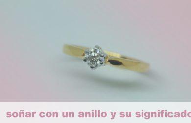 soñar con un anillo y su significado