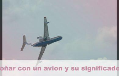 soñar con un avion y su significado