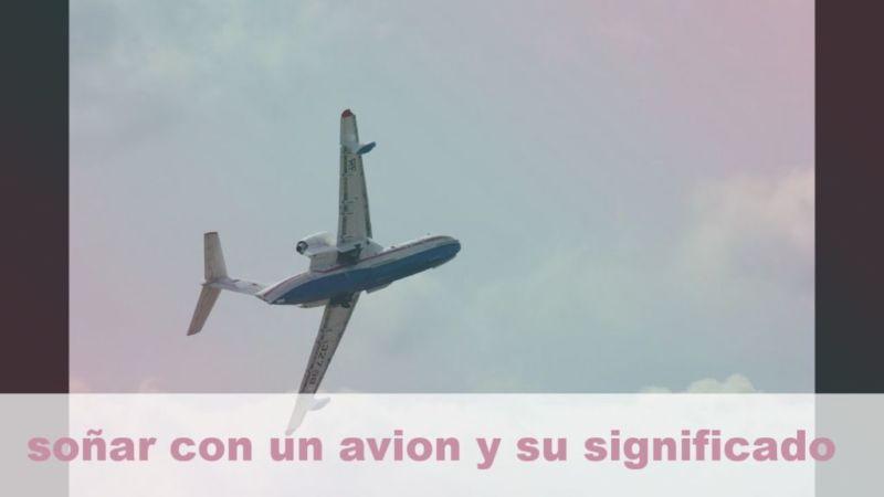 Soñar con un avión y su Significado