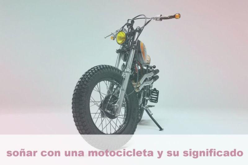 Soñar con una motocicleta y su Significado