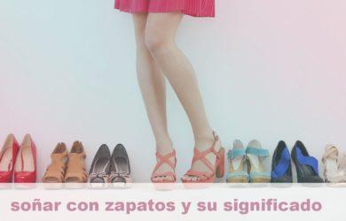 soñar con zapatos y su significado
