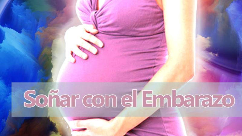 Cuando Sueñas con el embarazo